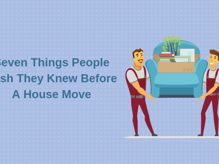 Seven things people wish they knew before a house move